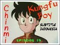Animation Kungfu Boy Episode 19 / Tekken Chinmi 19 Subtitle Indonesia