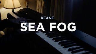 Watch Keane Sea Fog video