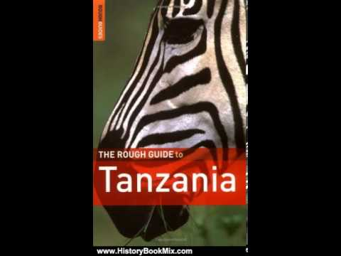 History Book Review: The Rough Guide to Tanzania 2 (Rough Guide Travel Guides) by Jens Finke