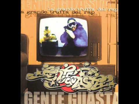 Gente Guasta - La Grande Truffa del Rap - FULL ALBUM