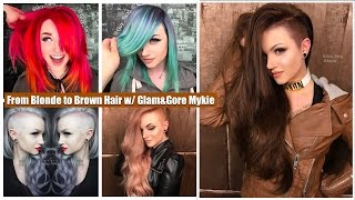 From Blonde to Brown Hair w/ Glam&Gore