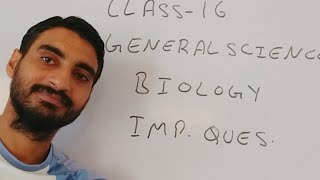 CLASS 16 GENERAL SCIENCE BIOLOGY IMPORTANT QUESTIONS RRB