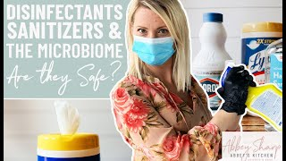 Will Disinfectant Wipes & Sanitizers RUIN Our MICROBIOME/Gut Health? (Lysol, Bleach, Hand Sanitizer)