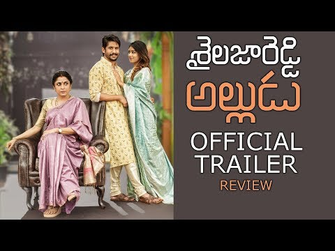 Shailaja Reddy Official Trailer Review | Naga Chaitanya | Anu Emmanuel | Ramya Krishna | Y5 tv |