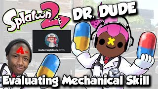 Splatoon 2 - DR DUDE: Evaluating Mechanical Skill of a Lower Rank?