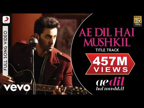 Ae Dil Hai Mushkil - Karan | Aishwarya | Ranbir | Anushka | Pritam | Arijit