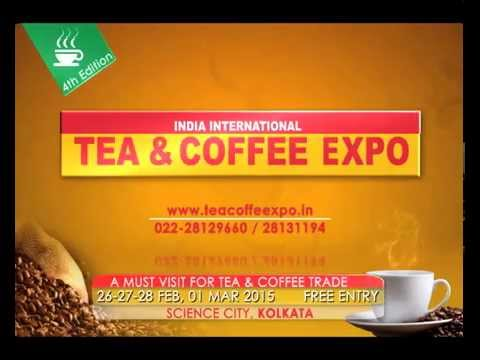4th Edition India International Tea & Coffee Expo -Kolkata