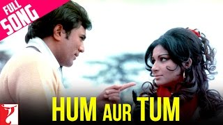 Hum Aur Tum Video Song from Daag