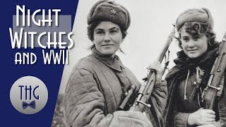 The Night Witches and World War II