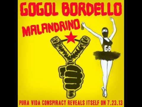 Gogol Bordello - Malandrino