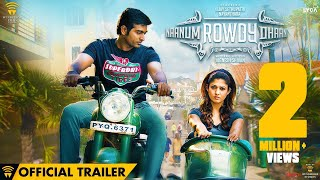Naanum Rowdy Dhaan Official Trailer