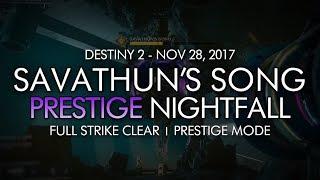 Destiny 2 - Prestige Nightfall: Savathun's Song - Full Strike Clear Gameplay (Week 13)