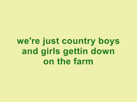 Tim Mcgraw - Country Boys And Girls Getting Down On The Farm