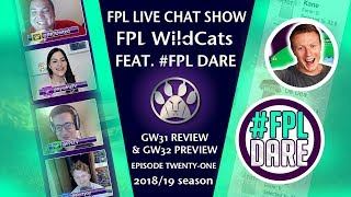 FPL WILDCATS! FANTASY PREMIER LEAGUE SHOW | Gameweek 32 | E21 w/ FPL DARE