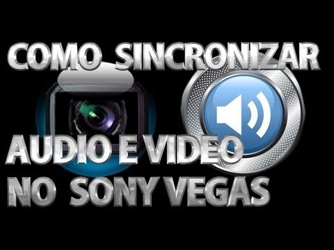 TUTORIAL: COMO SINCRONIZAR AUDIO E VÍDEO || SONY VEGAS