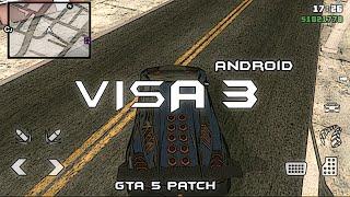 GTA:SA   VISA 3 PRESENTATION /- Android GTA 5 Patch
