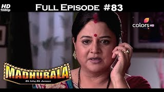 Madhubala - Full Episode 83 - With English Subtitles