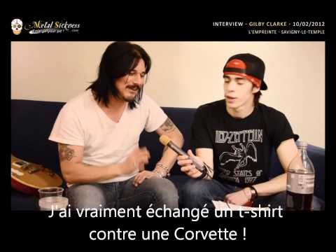 Gilby Clarke Interview @ Savigny Le Temple (11.02.2012) - Metal Sickness