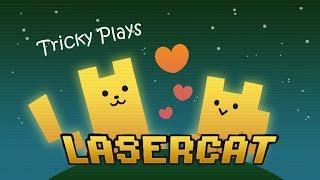 Tricky plays cat games: Laser Cat