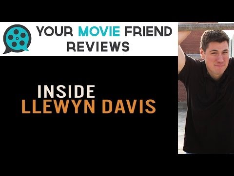 Inside Llewyn Davis (Your Movie Friend Review)