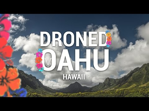 DRONED OAHU - HAWAII [Team BlackSheep]