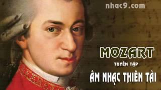MOZART   âm nhạc thiên tài   Tuyển tập chọn lọc   chất lượng 320kbs