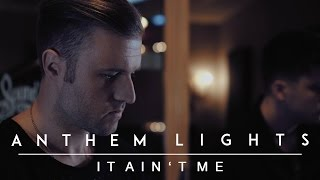 Download Lagu It Ain't Me - Selena Gomez | Anthem Lights Cover Gratis STAFABAND