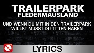 TRAILERPARK - FLEDERMAUSLAND - AGGROTV LYRICS KARAOKE (OFFICIAL VERSION)