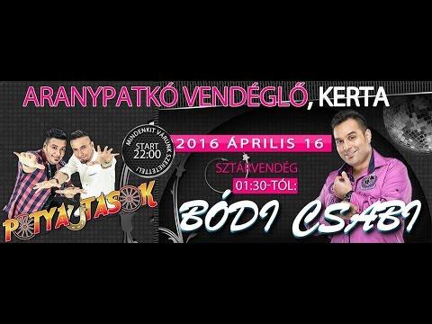 Bódi Csabi & Potyautasok - Szülinapi Party/KERTA!