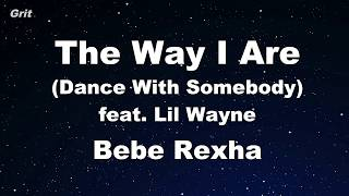 Download Lagu The Way I Are (Dance With Somebody) - Bebe Rexha Karaoke 【No Guide Melody】 Instrumental Gratis STAFABAND