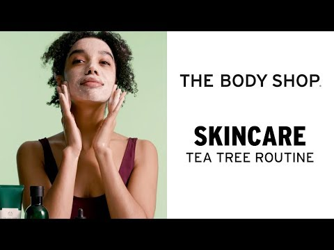 Tea Tree Skincare Routine for Oily, Blemished Skin – The Body Shop