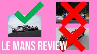 Le Mans 2018 | Reviewed in Less Than 3 Minutes