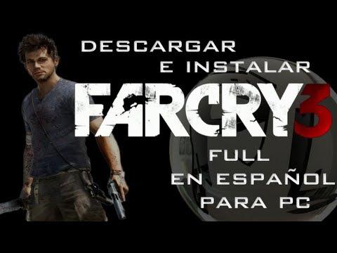 Descargar e instalar Far Cry 3 Full en español para pc HD