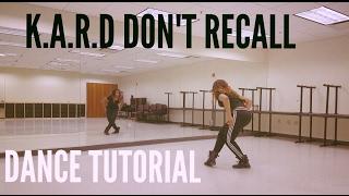 K.A.R.D - Don't Recall DANCE TUTORIAL