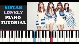 Sistar - Lonely (Piano Tutorial)