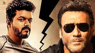 Jackie Shroff  Fights With Thalapathy | Vijay 63 Latest Update | Hot Cinema News