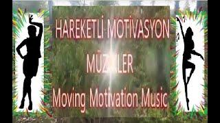 Lively Motivation Musics - Hareketli Motivasyon Müzikleri   MoviK