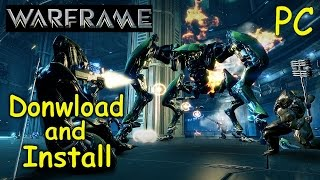 How to Download and Install Warframe - PC