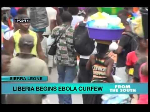 Ebola curfew begins tonight in Liberia
