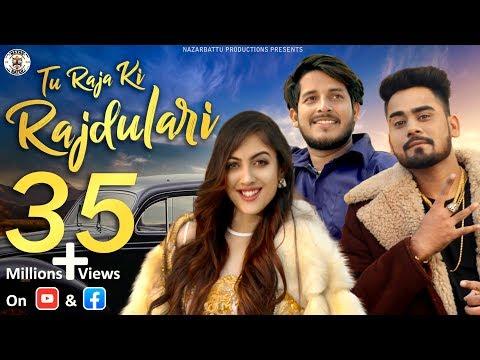 Tu Raja Ki Raj Dulari Feat. Abhi Payla   Nazarbattu