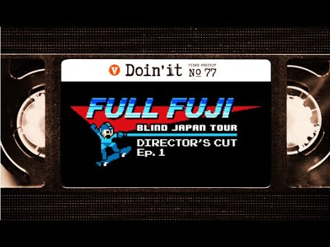 "BLIND ""FULL FUJI"" DIRECTOR'S CUT EP. 1 [VHSMAG]"