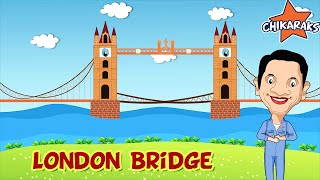 London Bridge Is Falling Down - Nursery Rhymes For Children | Chikaraks