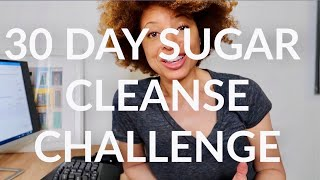 LETS GET IT!  30 DAY SUGAR CLEANSE CHALLENGE