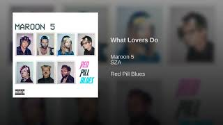Download Lagu What Lovers Do Gratis STAFABAND