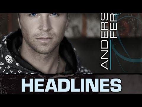 Anders Fernette - Headlines