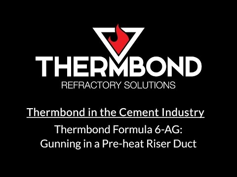 Thermbond Formula 6-AG: Gunning in a Pre-heat Riser Duct