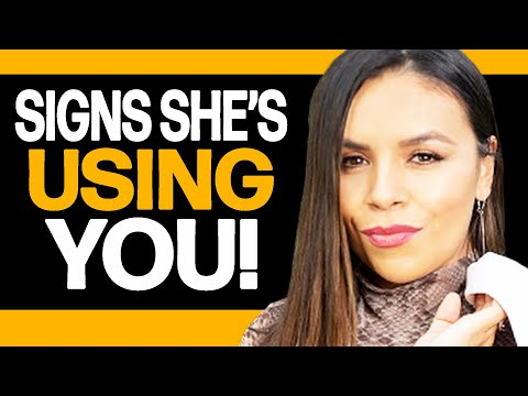 Is She Using Me | 6 Signs She Is!