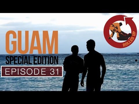 Rolled Up Episode 31: Guam Special Edition