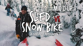 Sled vs Snow Bike Experiment | Mic'd Up Ride