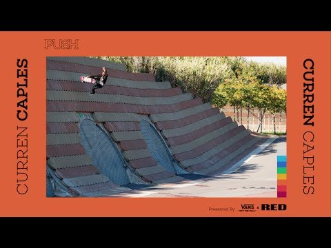 Curren Caples - The PUSH Part